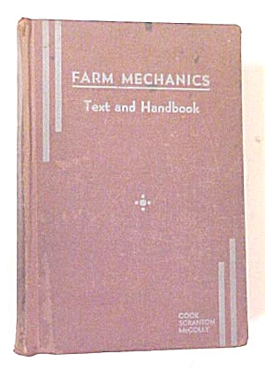 Farm Mechanics Handbook Tools Shop Harness