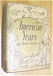 American Years Harold Sinclair 1938 (Image1)