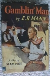 Gamblin' Man by E B Mann 1942