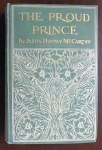 Click here to enlarge image and see more about item EBB1743: The Proud Prince Justin McCarthy 1903