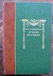 Old Fashioned Poems & Stories 1907