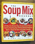 Click to view larger image of The Soup Mix Gourmet by Phillips 2001 (Image1)