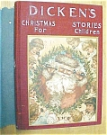 Click to view larger image of Dickens Christmas Carol 1902 + Christmas Stories (Image1)