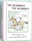 Click here to enlarge image and see more about item GEB3946: Cookbook To Market To Market Junior League 1st Ed