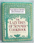 CookBook Lazy Days of Summer 1992 1st Ed