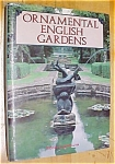 Click here to enlarge image and see more about item GEB4120: Ornamental English Gardens 1990 Large Book