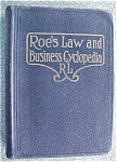 Click here to enlarge image and see more about item GEB4845: Roe's Law & Business Cyclopedia 1927