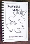 Click here to enlarge image and see more about item GEB5151: Sawyers Island Fare Cookbook Maine 1995 Jr League