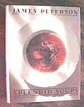 Click here to enlarge image and see more about item GEB5154: Splendid Soups James Peterson 1993