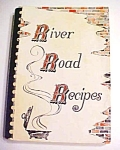 Click here to enlarge image and see more about item GEB5189: River Road Recipes Junior League Baton Rouge LA 1978