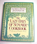 Lazy Days of Summer Cookbook 1992 1st Edition