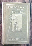 Click here to enlarge image and see more about item GEB5301: Gardens of the Caribbees Ida Starr 1903