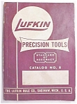 Lufkin No. 8 Catalog Machinist Tools