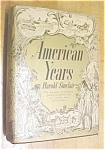 Click to view larger image of American Years Harold Sinclair 1938 (Image1)