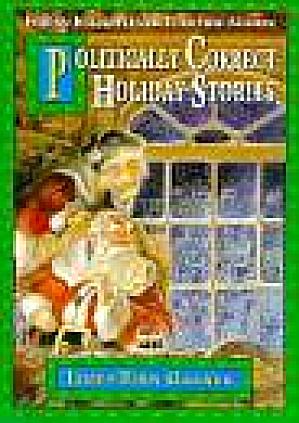 Politically Correct Holiday Stories For a Enlightened Yuletide Season Cassette Garner (Image1)