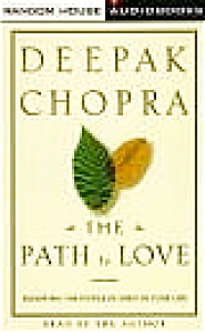 The Path To Love Renewing Power Of Spirit In Your Life Deepak Chopra Romance Veda