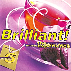 Brilliant The Global Dance Music Experience Brilliant Electronic House Garage 1995 E