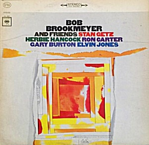 Bob Brookmeyer And Friends 1965 LP Getz Hancock Carter Burton Jones CBS CS 9037 Stere (Image1)