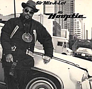 My Hooptie Sir Mix-A-Lot '90 Nastymix IGU 76988-1 3Song Promo New Hip Hop Maxi Single (Image1)