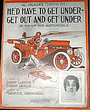 Al Jolson 1913 He'd Have to Get Out and Get Under To Fix Up His Automobile K. Flynn (Image1)