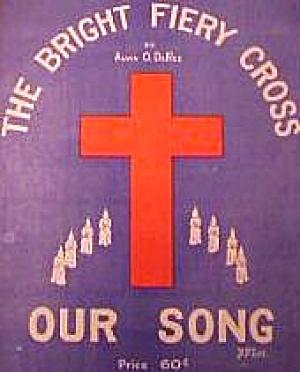 THE BRIGHT FIERY CROSS Our Song DeRee Bennard Lee Rodeheaver Baptist KKK Klan Hoosier (Image1)
