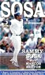 Click here to enlarge image and see more about item BOOK114: Sosa Introduction  read: Sammy NEW 2 CASSETTES 3 Hr X Chicago Cubs Dominican Republic