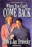 Click here to enlarge image and see more about item BOOK24: When You Can't Come Back Dave & Jan Dravecky AUDIOPAGE Ken Gire HarperColl./Zondervan