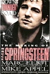 Click here to enlarge image and see more about item BOOK25: DOWN THUNDER ROAD THE MAKING OF BRUCE SPRINGSTEEN Writer Reader MARC ELIOT MIKE APPEL