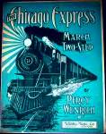 Click here to enlarge image and see more about item SHEETMUSIC102: 1905 The Chicago Express March Two Step Coal Locomotive #75 Percy Wenrich Train Railr
