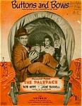 Click here to enlarge image and see more about item SHEETMUSIC105: Bob Hope & Jane Russell Buttons and Bows Paramount Movie The Paleface British London