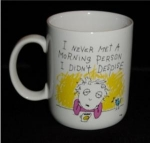 Click here to enlarge image and see more about item 437: Hallmark Morning Person Mug