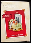 2002 A Time To Beleive Hallmark Ornament