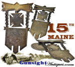 Click here to enlarge image and see more about item 63152: Civil War 15th Maine Infantry – Regimental BADGE