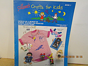 Aleene's Crafts For Kids Creative Living Book 3