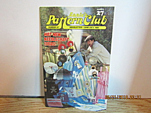 Annie's Pattern Club Newsletter June/july 1984 #27