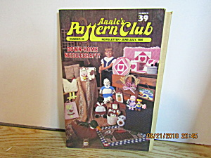 Annie's Pattern Club Newsletter June/july 1986 #39