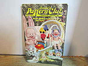 Annie's Pattern Club Newsletter Apr/may 1981 Vol .2 #2