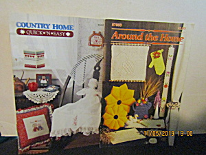 Annie's Around The House & Quick & Easy Country Home