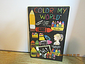 Annie's Attic Craft Booklet Color My World