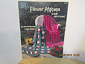 ASN Flowered Afghans To Knit & Crochet  #1076 (Image1)