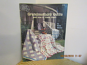 Asn Grandmother's Quilts & How To Make Them #4119