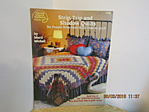 Asn Strip,trip, And Shadow Quilts #4120