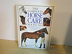 The Complete Horse Care Manual