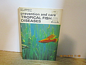 Prevention & Care Tropical Fish Diseases