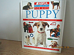 Pet Care Guide For Kids Caring For Your Puppy