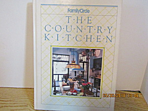 Family Circle The Country Kitchen
