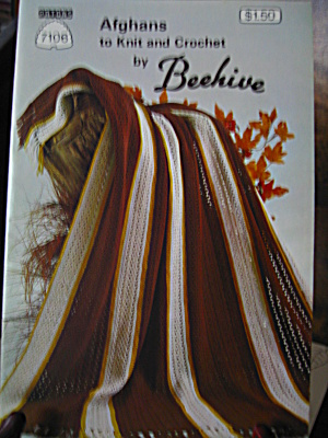 Beehive Afghans To Knit & Crochet Booklet #7106