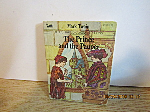 Illustrated Classic Editions The Prince & The Pauper
