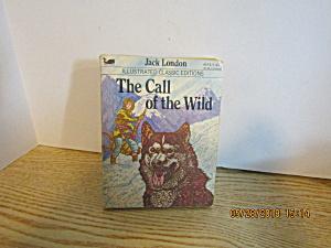 Illustrated Classic Editions The Call Of The Wild