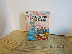 Illustrated Classic Editions The Mutiny On The Bounty